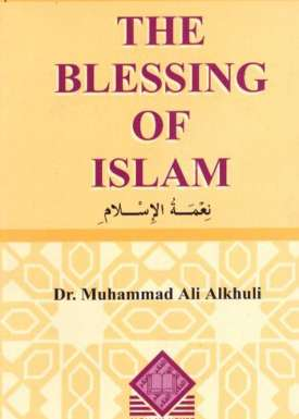 The Blessing of Islam
