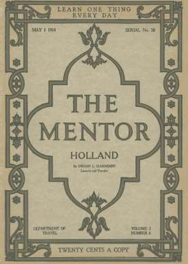 The Mentor: Holland, v. 2, Num. 6, Serial No. 58 May 1, 1914