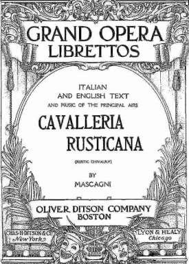 Rustic Chivalry (Cavalleria Rusticana) Melodrama in One Act