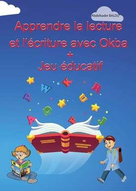 Apprendre la lecture et l'écriture avec Okba