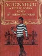 Acton's Feud: A Public School Story