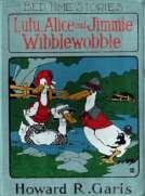 Lulu, Alice and Jimmie Wibblewobble