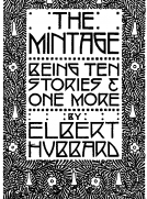 The Mintage: Being Ten Stories & One More