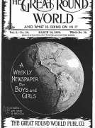 The Great Round World and What Is Going On In It, Vol. 2, No. 10, March 10, 1898 A Weekly Magazine for Boys and Girls
