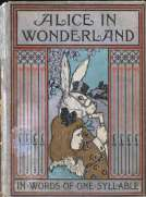 Alice in Wonderland, Retold in Words of One Syllable