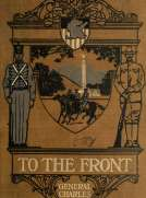 To The Front: A Sequel to Cadet Days