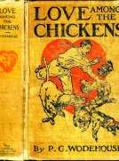 Love Among the Chickens A Story of the Haps and Mishaps on an English Chicken Farm