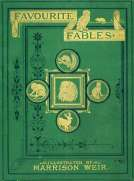 Favourite Fables in Prose and Verse