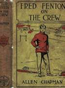 Fred Fenton on the Crew; Or, The Young Oarsmen of Riverport School