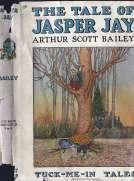 The Tale of Jasper Jay Tuck-Me-In Tales