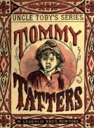 Tommy Tatters Uncle Toby's Series