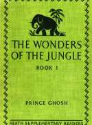 The Wonders of the Jungle, Book One