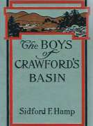 The Boys of Crawford's Basin The Story of a Mountain Ranch in the Early Days of Colorado
