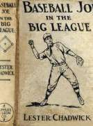 Baseball Joe in the Big League; or, A Young Pitcher's Hardest Struggles