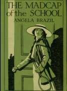 The Madcap of the School