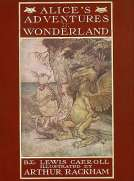 Alice's Adventures in Wonderland Illustrated by Arthur Rackham. With a Proem by Austin Dobson