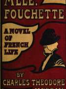 Mlle. Fouchette A Novel of French Life