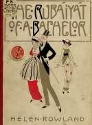 The Rubáiyát of a Bachelor