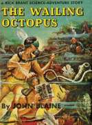 The Wailing Octopus: A Rick Brant Science-Adventure Story