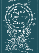 Eyes Like the Sea: A Novel