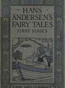 Hans Andersen's Fairy Tales. First Series