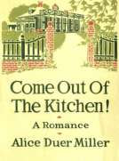 Come Out of the Kitchen! A Romance