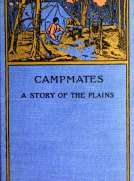 Campmates: A Story of the Plains