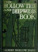 The Hollow Tree and Deep Woods Book
