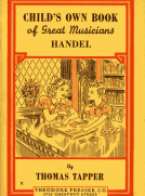 Handel : The Story of a Little Boy who Practiced in an Attic