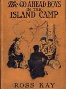 The Go Ahead Boys in the Island Camp