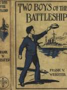 Two Boys of the Battleship; Or, For the Honor of Uncle Sam