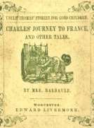 Charles' Journey to France, and Other Tales