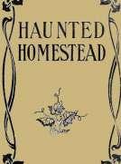 The Haunted Homestead: A Novel