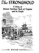 The Stronghold: A Story of Historic Northern Neck of Virginia and Its People
