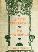 Simon Eichelkatz; The Patriarch. Two Stories of Jewish Life