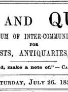 Notes and Queries, Vol. IV, Number 91, July 26, 1851