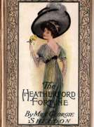 The Heatherford Fortune a sequel to the Magic Cameo