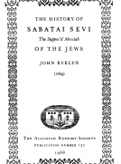The History of Sabatai Sevi, the Suppos'd Messiah of the Jews