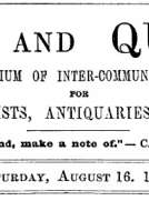 Notes and Queries, Vol. IV, Number 94, August 16, 1851