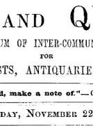 Notes and Queries, Vol. IV, Number 108, November 22, 1851