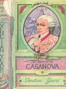 "The Memoirs of Jacques Casanova de Seingalt, Vol. I (of VI), ""Venetian Years""