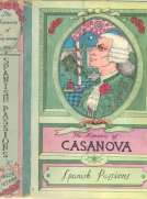 "The Memoirs of Jacques Casanova de Seingalt, Vol. VI (of VI), ""Spanish Passions""