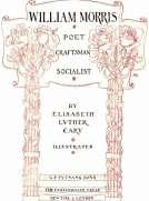 William Morris: Poet, Craftsman, Socialist