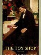The Toy Shop: A Romantic Story of Lincoln the Man