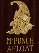 Mr. Punch Afloat: The Humours of Boating and Sailing