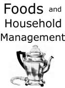 Foods and Household Management: A Textbook of the Household Arts