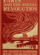 Paris and the Social Revolution A Study of the Revolutionary Elements in the Various Classes of Parisian Society