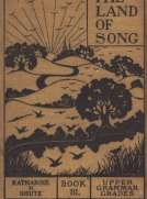 The Land of Song, Book 3. For upper grammar grades