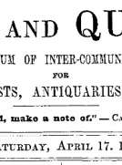 Notes and Queries, Vol. V, Number 129, April 17, 1852 A Medium of Inter-communication for Literary Men, Artists, Antiquaries, Genealogists, etc.