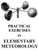 Practical Exercises in Elementary Meteorology
